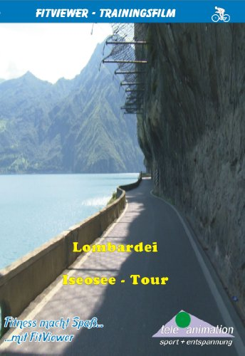 Lombardei - Iseosee Tour - FitViewer Indoor Video Cycling Italien